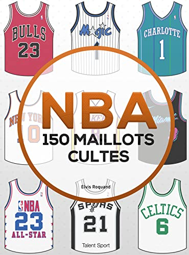 NBA: 150 maillots cultes