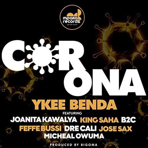 Ykee Benda feat. Joanita Kawalya, king saha, B2c, Feffe Bussi, Dre Cali, Jose Sax & Micheal Owuma