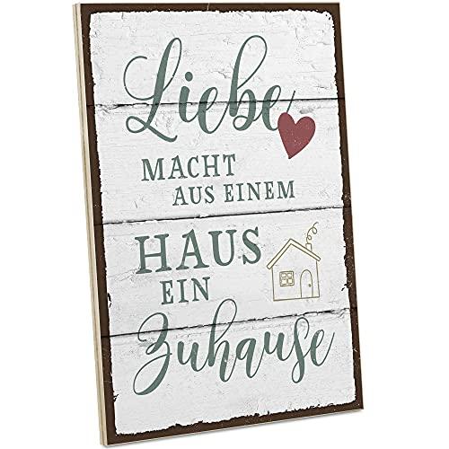 ARTFAVES® Holzschild mit Spruch - Liebe Macht aus einem Haus EIN Zuhause/Vintage Deko Shabby Chic/Holzbild als Geschenk für Frauen & Männer