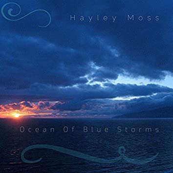 Ocean of Blue Storms