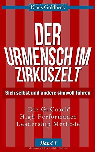 Goldbeck Klaus, Der Urmensch im Zirkuszelt