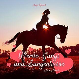 Pferde, Jungs und Zungenküsse Titelbild