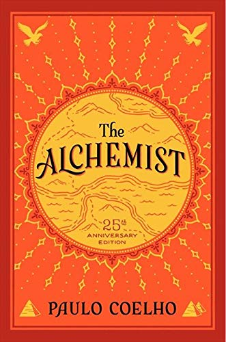 The Alchemist, 25th Anniversary: A Fable About...
