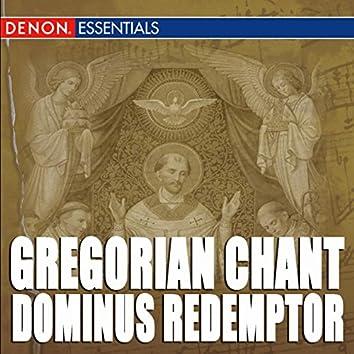 Gregorian Chant: Dominus Redemptor