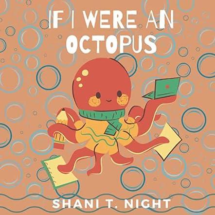 If I Were An Octopus