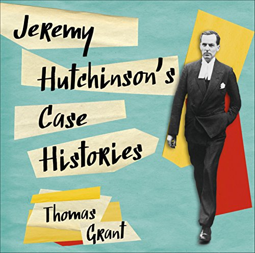 Jeremy Hutchinson's Case Histories audiobook cover art