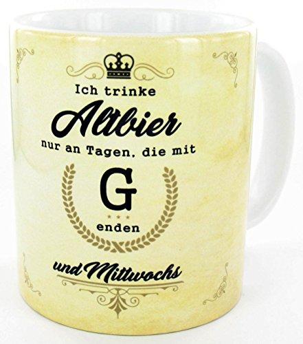 die stadtmeister Keramiktasse Ich trinke Altbier nur an Tagen, die mit g Enden und Mittwochs