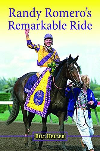 Randy Romero's Remarkable Ride (English Edition)