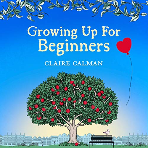 Growing Up for Beginners audiobook cover art