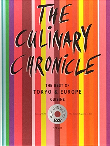 The Culinary Chronicle, Bd. 8: The Best of Tokyo and Europe, deutsche Ausgabe (inkl. DVD)