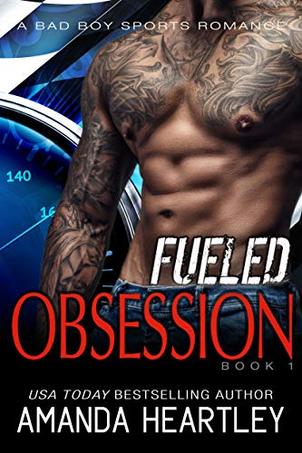 Fueled Obsession 1: An Alpha Male Meets Good Girl Steamy Romance (English Edition)