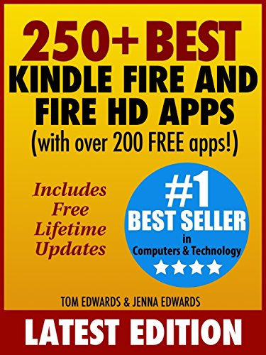 250+ Best Kindle Fire & Fire HD Apps (Over 200 FREE APPS) (English Edition)