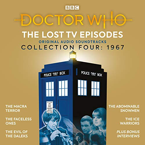 Doctor Who: The Lost TV Episodes Collection Four Audiobook By Ian Stuart Black, David Ellis, Malcolm Hulke, David Whitaker, Mervyn Haisman, Brian Hayles cover art