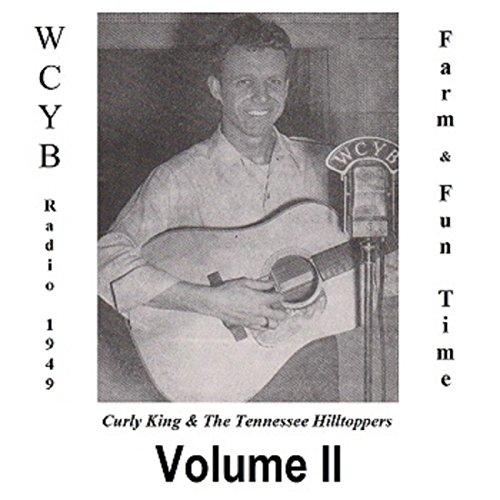 Wcyb Radio 1949: Farm And Fun Time, Vol. II