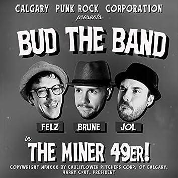 The Miner 49er