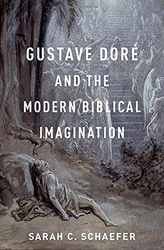 Gustave Doré and the Modern Biblical Imagination