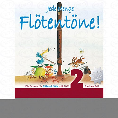 JEDE MENGE FLOETENTOENE 2 - arrangiert für Altblockflöte - mit CD [Noten/Sheetmusic] Komponist : ERTL BARBARA