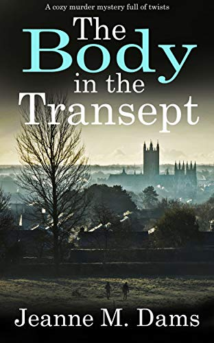 THE BODY IN THE TRANSEPT a cozy murder mystery full of twists (Dorothy Martin Mystery Book 1) (English Edition)