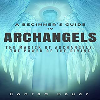 A Beginner's Guide to Archangels audiobook cover art