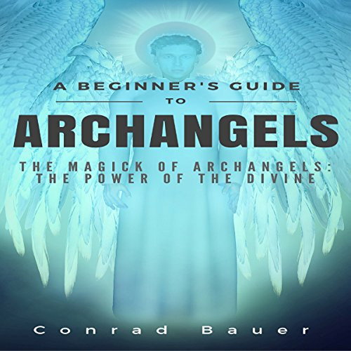 A Beginner's Guide to Archangels cover art