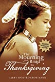 The Mourning Road to Thanksgiving