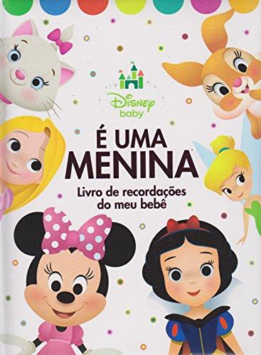 É Uma Menina. Livro de Recordações - Coleção Disney Baby