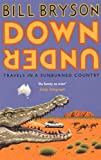 Down Under by Bill Bryson (November 05,2015)