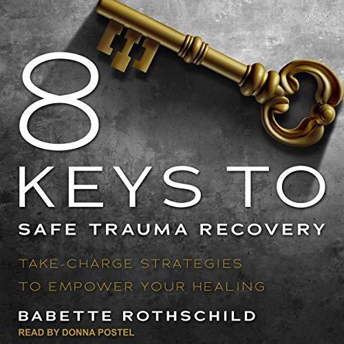 8 Keys to Safe Trauma Recovery cover art