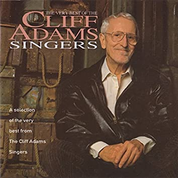 The Very Best of the Cliff Adams Singers
