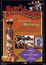 Rare Visions & Roadside Revelations: Eastern Weaseling