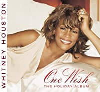 One Wish: The Holiday Album by Whitney Houston