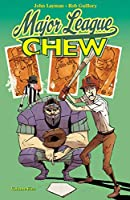 Chew 5: Major League Chew