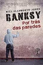 Banksy: Por Tras das Paredes