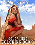 Color Mind! - Boho Style Coloring Book: A Wonderful Book For Relaxation And Relieve Stress