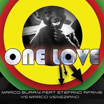 One Love (Marco Burani ft. Stefano Afriyie Vs Marco Veneziano)
