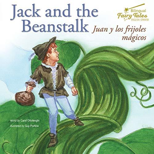 Bilingual Fairy Tales Jack and the Beanstalk: Juan Y Los Frijoles Magicos...