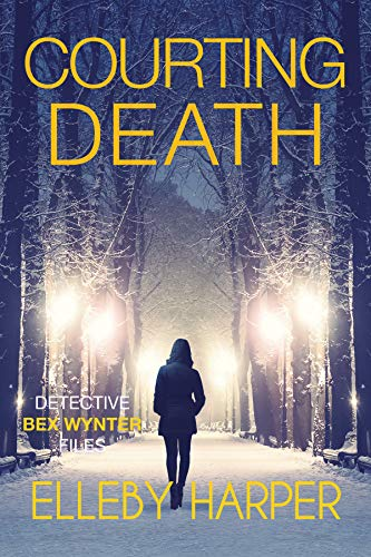 Courting Death (Detective Bex Wynter Files Book 3)
