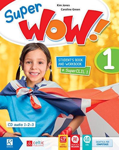 Super wow. Per la Scuola elementare. Con e-book. Con espansione online [Lingua inglese]: 1