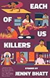 Image of Each of Us Killers