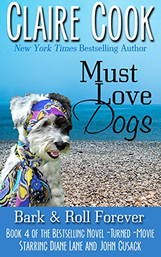 Image of Must Love Dogs: Bark & Roll Forever: (Book 4)