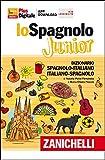 Lo spagnolo Junior. Dizionario spagnolo-italiano, italiano-spagnolo. Versione Plus. Con Contenuto digitale (fornito elettronicamente)
