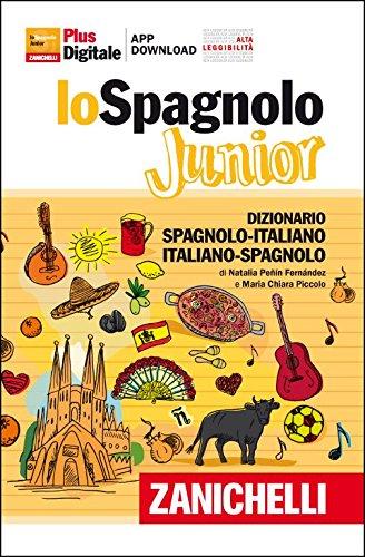 Spagnolo Junior. Dizionario spagnolo-italiano, italiano-spagnolo. Versione Plus. Con Contenuto digitale (fornito elettronicamente)