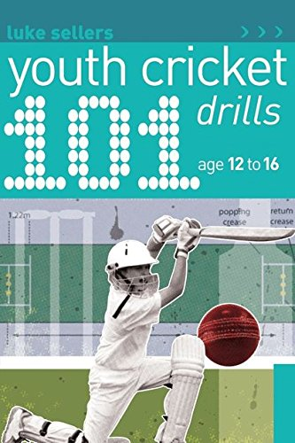 101 Youth Cricket Drills Age 12-16 (101 Youth Drills)