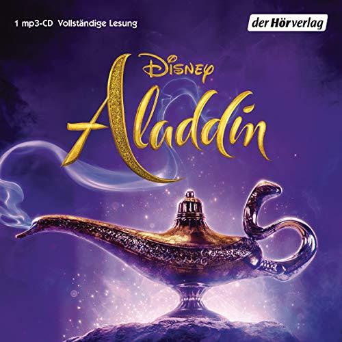 Aladdin: Hörbuch zum neuen Live-Action Film (Hörbücher zu Disney-Filmen und -Serien, Band 1)