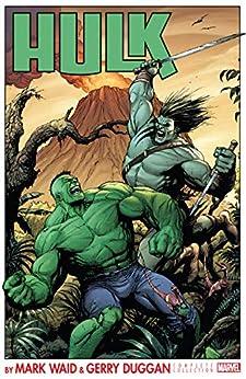 Hulk by Waid and Duggan: The Complete Collection (Hulk (2014-2015) Book 1) by [Mark Waid, Gerry Duggan, Aubrey Sitterson, Monty Nero, Kieron Gillen, Mark Bagley, Luke Ross, Gary Frank]