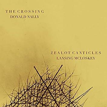 Zealot Canticles