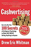 Cashvertising: How to Use 50 Secrets of Ad-Agency Psychology to Make Big...