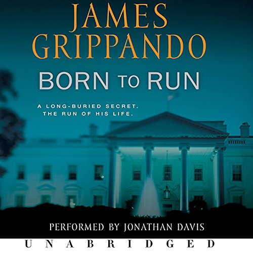 Born to Run                   By:                                                                                                                                 James Grippando                               Narrated by:                                                                                                                                 Jonathan Davis                      Length: 10 hrs and 1 min     140 ratings     Overall 4.1