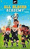 All Blacks Academy - Tome 3 - Un tournoi inoubliable