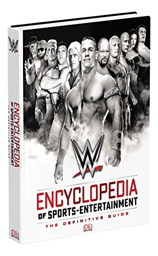 WWE Encyclopedia Of Sports Entertainment, 3rd Edition